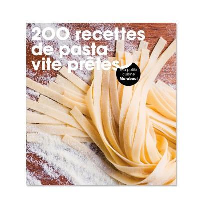 200 recettes facile PASTA